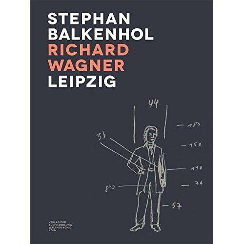 Stephan Balkenhol - Stephan Balkenhol. Richard Wagner. Leipzig - Preis vom 10.04.2020 04:56:37 h