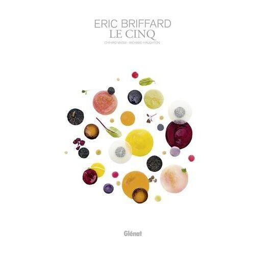 Éric Briffard - Eric Briffard - Le Cinq NE - Preis vom 10.04.2021 04:53:14 h
