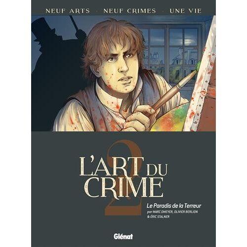 Marc Omeyer - L'Art du Crime - Tome 02 : Le Paradis de la terreur - Preis vom 20.10.2020 04:55:35 h