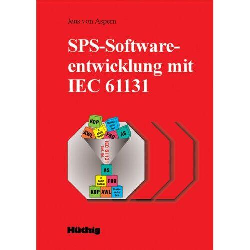 Aspern, Jens von - SPS-Softwareentwicklung mit IEC 61131 - Preis vom 03.09.2020 04:54:11 h