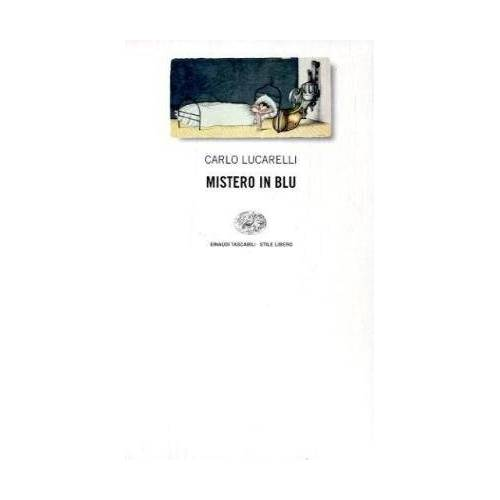 Carlo Lucarelli - Mistero in blu - Preis vom 14.01.2021 05:56:14 h