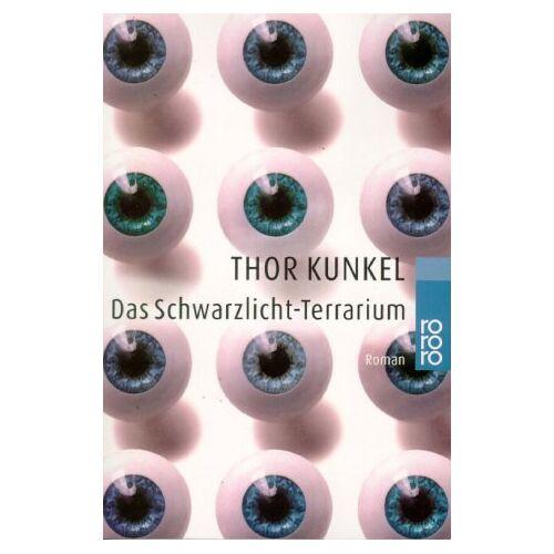 Thor Kunkel - Das Schwarzlicht-Terrarium - Preis vom 05.05.2021 04:54:13 h