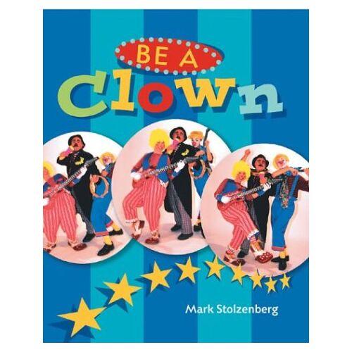 Mark Stolzenberg - Be a Clown! - Preis vom 21.10.2020 04:49:09 h