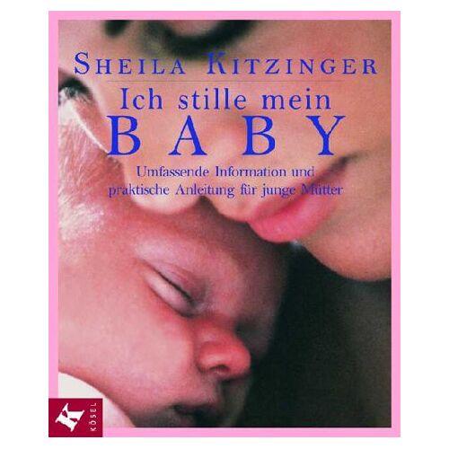 Sheila Kitzinger - Ich stille mein Baby - Preis vom 08.05.2021 04:52:27 h