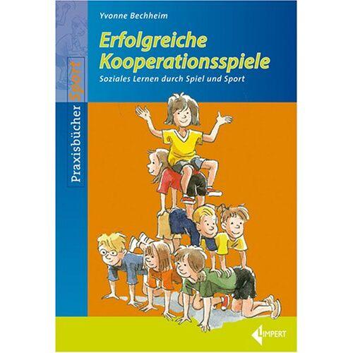 Yvonne Bechheim - Erfolgreiche Kooperationsspiele: Soziales Lernen durch Spiel und Sport - Preis vom 27.02.2021 06:04:24 h