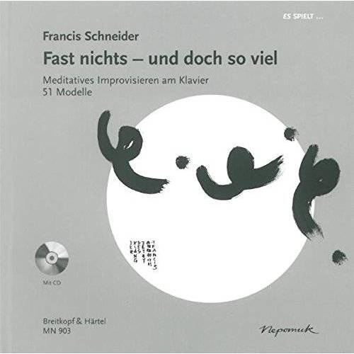 Francis Schneider - Meditatives Improvisieren am Klavier mit CD (MN 903) - Preis vom 20.10.2020 04:55:35 h