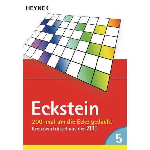Eckstein - 200-mal um die Ecke gedacht, Band 5: Kreuzworträtsel aus der ZEIT - Preis vom 27.02.2021 06:04:24 h