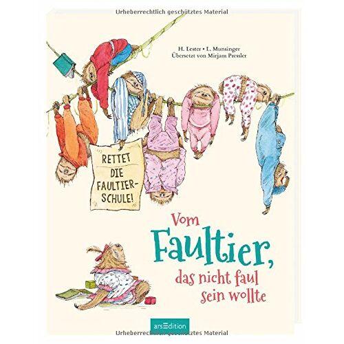 Helen Lester - Vom Faultier, das nicht faul sein wollte: Rettet die Faultier-Schule! - Preis vom 22.02.2021 05:57:04 h