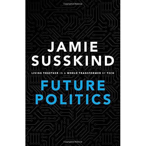Jamie Susskind - Future Politics - Preis vom 04.09.2020 04:54:27 h