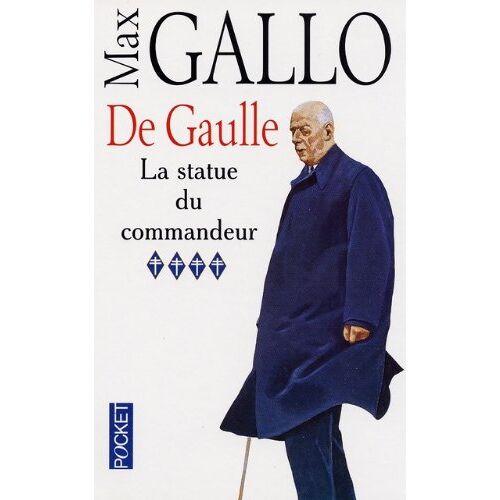 Max Gallo - De Gaulle, tome 4. La Statue du commandeur: De Gaulle 4 La Statue Du Commandeur - Preis vom 28.02.2021 06:03:40 h