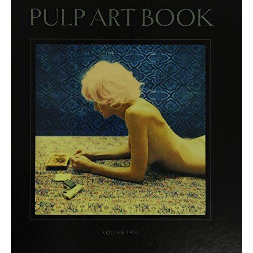Joni Harbeck & Neil Krug - Pulp Art Book - Volume 2 - Preis vom 05.09.2020 04:49:05 h