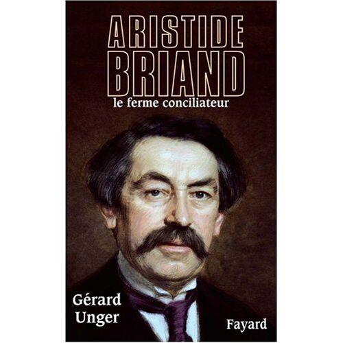 Gerard Unger - Aristide Briand - Preis vom 27.02.2021 06:04:24 h