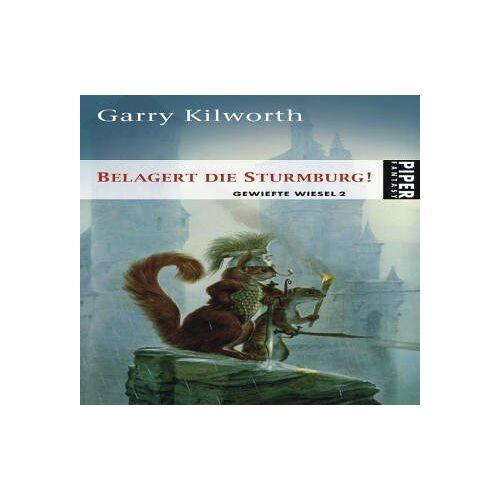 Garry Kilworth - Belagert die Sturmburg! Gewiefte Wiesel 2: Gewiefte Wiesel 02 - Preis vom 19.10.2020 04:51:53 h