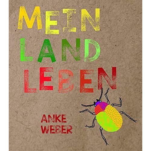 Anke Weber - Mein Landleben - Preis vom 27.01.2021 06:07:18 h