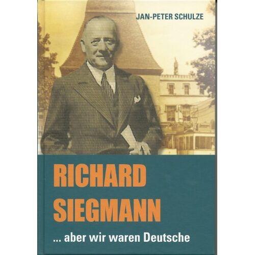 - Richard Siegmann...aber wir waren Deutsche - Preis vom 21.04.2021 04:48:01 h