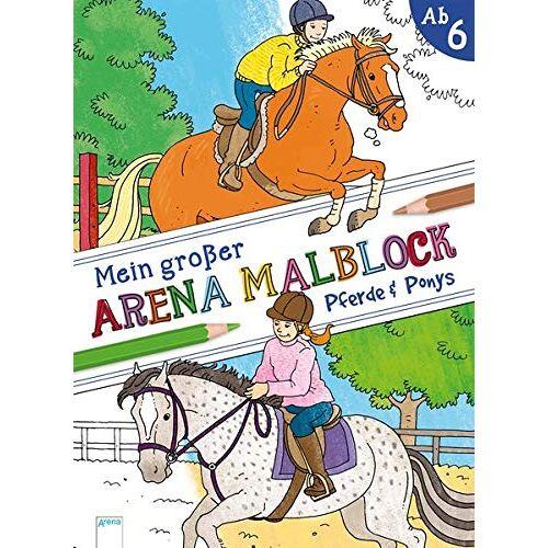 - Mein großer Arena Malblock. Pferde und Ponys - Preis vom 18.01.2020 06:00:44 h