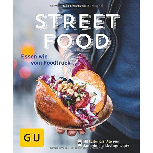 Martin Kintrup - Streetfood: Essen wie vom Foodtruck (GU KüchenRatgeber) - Preis vom 25.02.2021 06:08:03 h