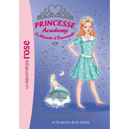 Vivian French - Princesse Academy, Tome 33 : Princesse Mélanie et le secret de la sirène - Preis vom 21.10.2020 04:49:09 h
