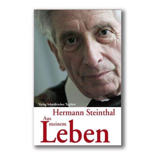 Hermann Steinthal - Hermann Steinthal: Aus meinem Leben - Preis vom 10.04.2021 04:53:14 h