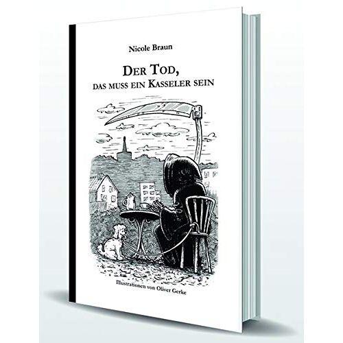 Nicole Braun - Der Tod, das muss ein Kasseler sein - Preis vom 01.03.2021 06:00:22 h