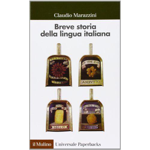 Claudio Marazzini - Breve storia della lingua italiana - Preis vom 28.02.2021 06:03:40 h