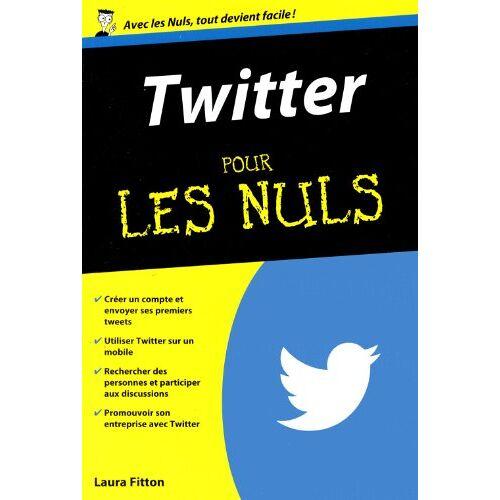 Laura Fitton - Twitter pour les nuls - Preis vom 28.03.2020 05:56:53 h