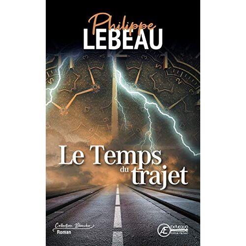 Philippe Lebeau - Le Temps du Trajet - Preis vom 05.05.2021 04:54:13 h