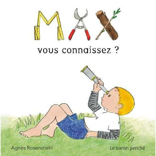Agnès Rosenstiehl - Max : Vous connaissez ? - Preis vom 06.05.2021 04:54:26 h