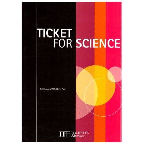 Frédérique Corbière-Lévy - Ticket for Science - Preis vom 21.10.2020 04:49:09 h