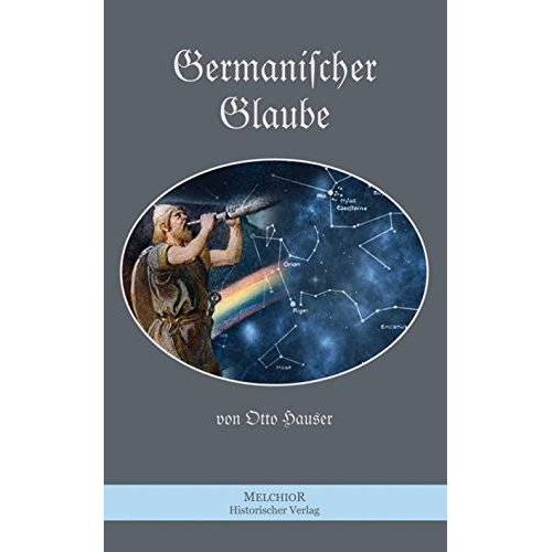 Otto Häuser - Germanischer Glaube - Preis vom 21.10.2020 04:49:09 h