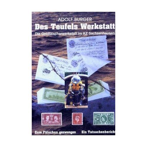 Adolf Burger - Des Teufels Werkstatt. Die Geldfälscherwerkstatt im KZ Sachsenhausen - Preis vom 09.04.2021 04:50:04 h