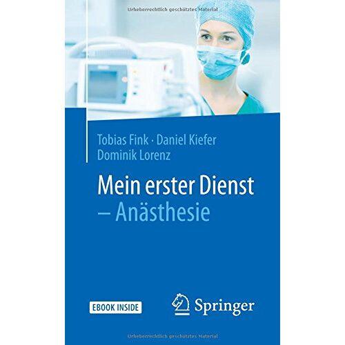 Tobias Fink - Mein erster Dienst - Anästhesie - Preis vom 12.05.2021 04:50:50 h