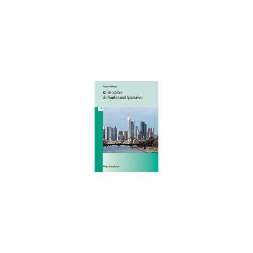 Willi Richard - Betriebslehre der Banken und Sparkassen: 36. Auflage 2012 - Preis vom 18.06.2019 04:46:30 h