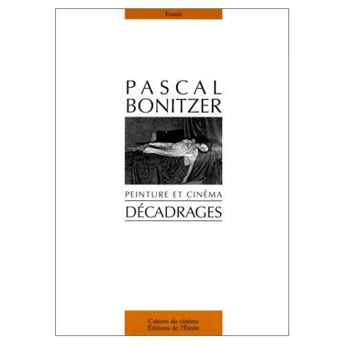 Pascal Bonitzer - Décadrages (Essais) - Preis vom 03.12.2020 05:57:36 h