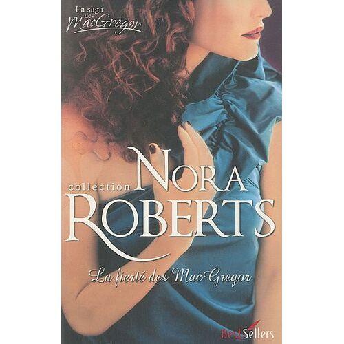 Nora Roberts - La saga des MacGregor : La fierté des MacGregor - Preis vom 20.10.2020 04:55:35 h