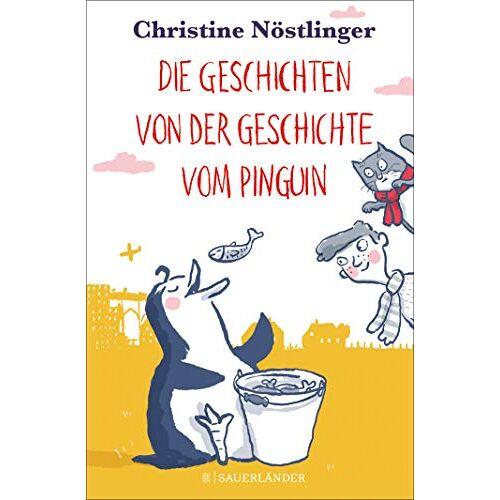 Christine Nöstlinger - Die Geschichten von der Geschichte vom Pinguin - Preis vom 26.02.2021 06:01:53 h