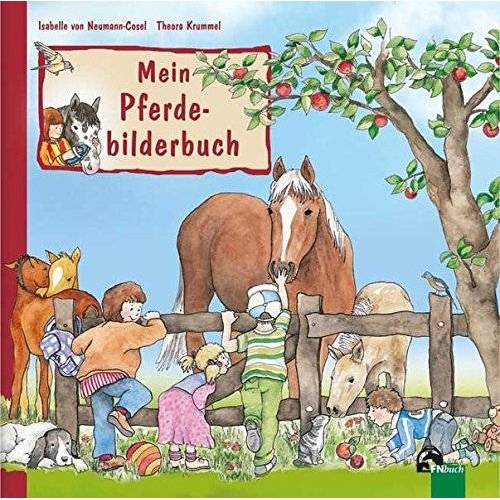Isabelle von Neumann-Cosel - Mein Pferdebilderbuch - Preis vom 05.09.2020 04:49:05 h