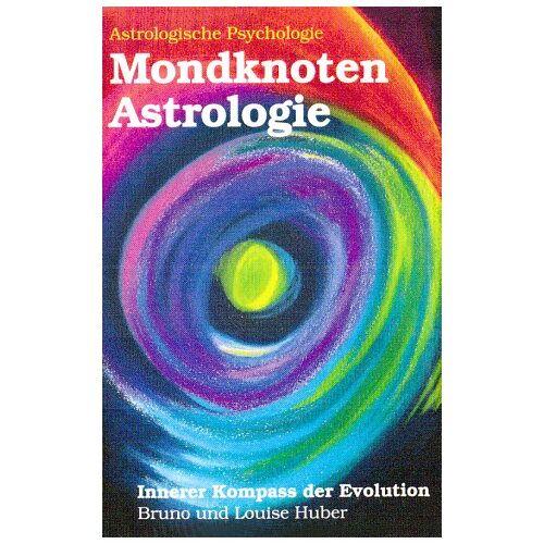 Bruno Huber - Mondknoten Astrologie - Preis vom 07.03.2021 06:00:26 h