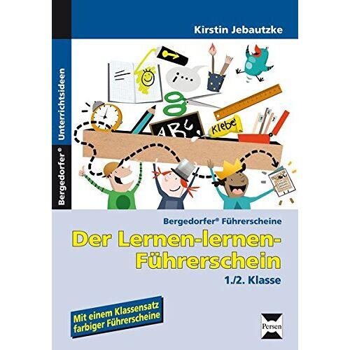 Kirstin Jebautzke - Der Lernen-lernen-Führerschein - 1./2. Klasse (Bergedorfer® Führerscheine) - Preis vom 15.05.2021 04:43:31 h