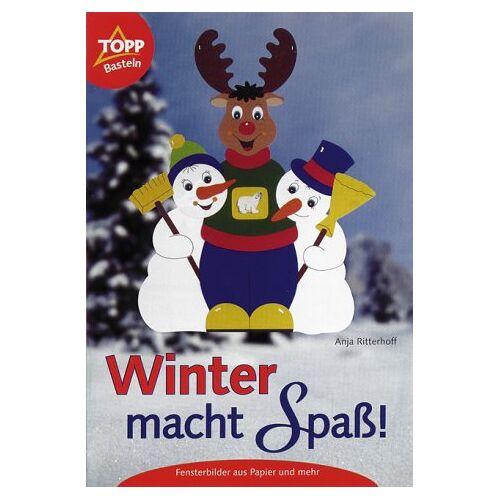 Anja Ritterhoff - Winter macht Spaß! - Preis vom 24.10.2020 04:52:40 h