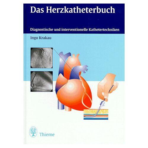Ingo Krakau - Das Herzkatheterbuch - Preis vom 07.05.2021 04:52:30 h