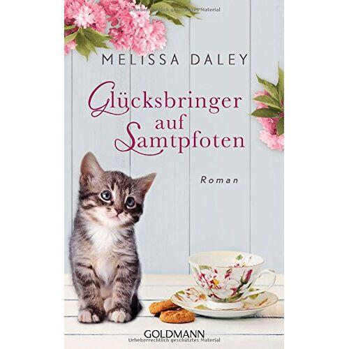 Melissa Daley - Glücksbringer auf Samtpfoten: Roman - Preis vom 08.04.2021 04:50:19 h