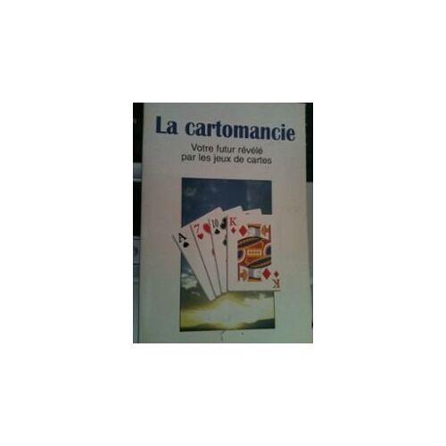 - LA CARTOMANCIE : VOTRE FUTUR REVELE PAR LES JEUX DE CARTES - Preis vom 20.10.2020 04:55:35 h