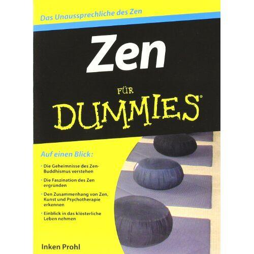 Inken Prohl - Zen für Dummies (Fur Dummies) - Preis vom 06.12.2019 06:03:57 h
