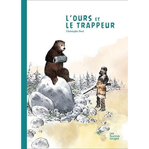 - L'Ours et le trappeur - Preis vom 13.05.2021 04:51:36 h