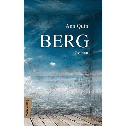 Ann Quin - Berg: Roman (marix Literatur) - Preis vom 14.04.2021 04:53:30 h