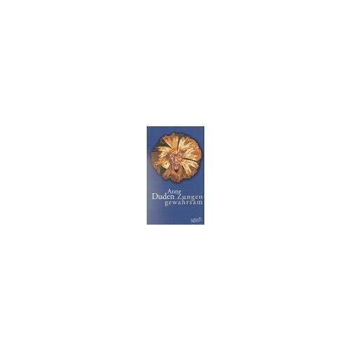 Anne Duden - Zungengewahrsam: Kleine Schriften zur Poetik und zur Kunst - Preis vom 15.05.2021 04:43:31 h
