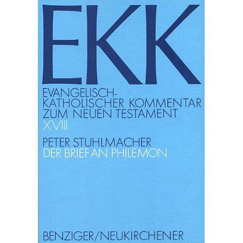 Peter Stuhlmacher - Evangelisch-Katholischer Kommentar zum Neuen Testament, EKK, Bd.18, Der Brief an Philemon: BD XVIII - Preis vom 10.05.2021 04:48:42 h