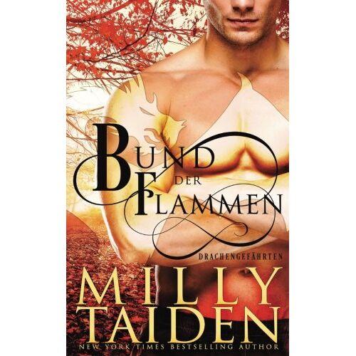 Milly Taiden - Bund der Flammen (Drachengefährten) - Preis vom 21.10.2020 04:49:09 h