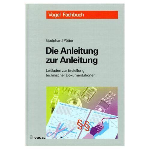 Godehard Pötter - Die Anleitung zur Anleitung - Preis vom 14.04.2021 04:53:30 h